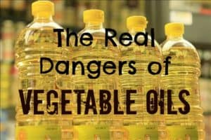 RW 109: The Dangers Of Vegetable Oils